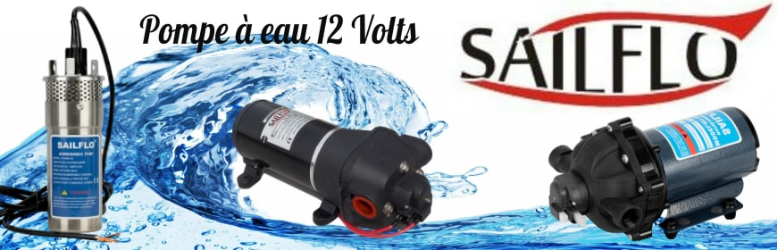 Pompe a eau 12 volts Sailflo